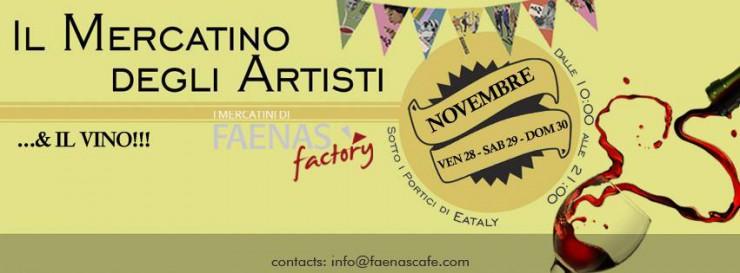Le INsolite Cose al Mercatino degli Artisti di Faenas Factory presso Eataly Roma 28-30 Novembre 2014