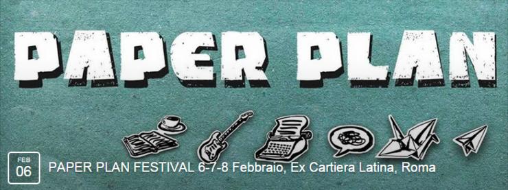 Le INsolite Cose al Paper Plan Festival di Roma dal 6 all'8 febbraio 2015