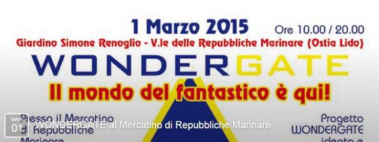 Le INsolite Cose al Wondergate presso il mercato di Via delle Repubbliche Marinare a Ostia - 1 Marzo 2015