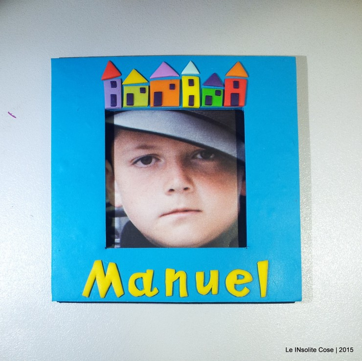 Cornice Magnetica Portafoto personalizzata con nome - Manuel - Le INsolite Cose 2015  (6)