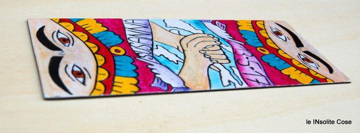 Bomboniere con Frida Kahlo, segnalibri fatti e dipinti a mano. Originali e coloratissimi.