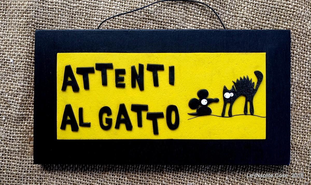 Tavoletta ATTENTI AL GATTO